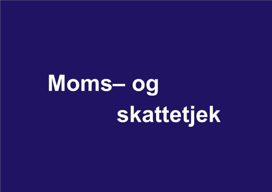 00306992bce Moms- og skattetjek - Regnskabsfabrikanten